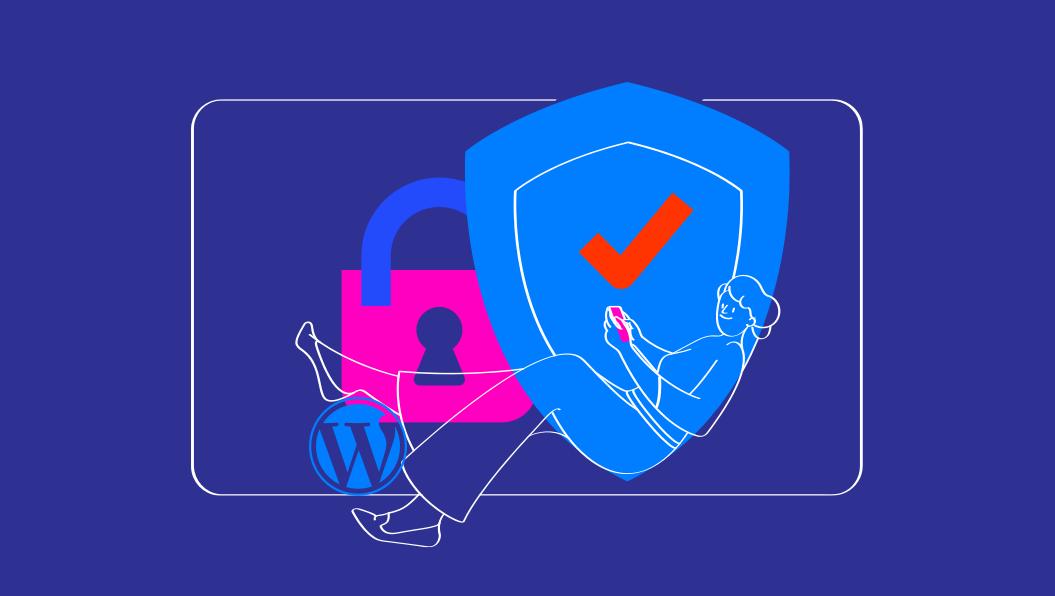 Sécuriser un site Wordpress : les 7 techniques à retenir